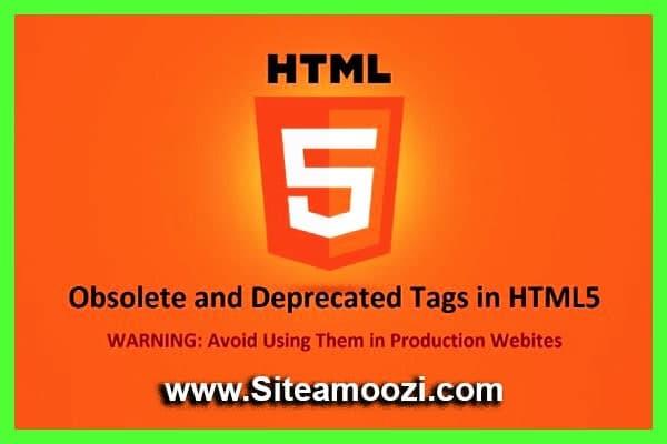 تگ های منسوخ شده در HTML5 | لیست تمام تگ های حذف شده HTML5