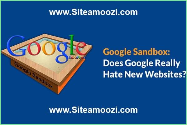 گوگل سندباکس چیست؟ | sandbox شدن سایت | مفهوم سندباکس | سندباکس گوگل