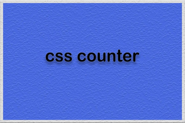 صفت counter-reset در css تنظیم مجدد شمارنده سی اس اس - سایت آموزی